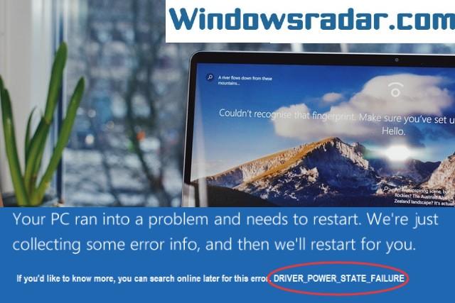 Driver Power State Failure Error In Windows 10