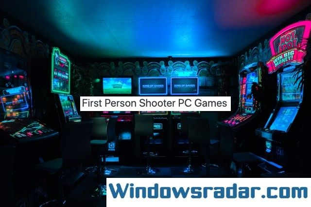 First Person Shooter PC Games