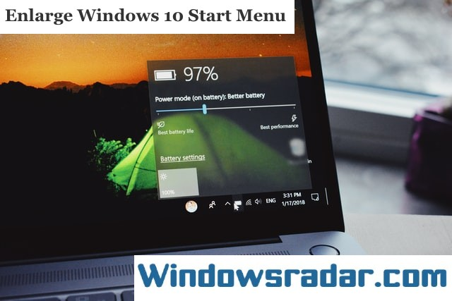 Enlarge Your Start Menu In Windows 10