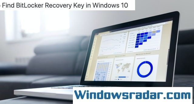 Find BitLocker Recovery Key in Windows 10