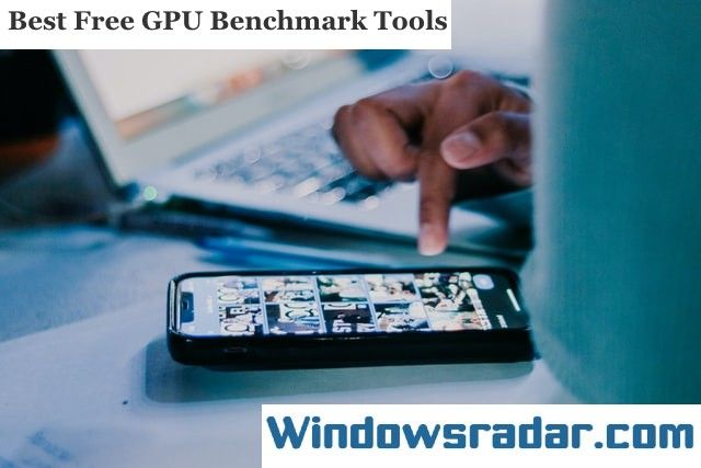 Best GPU Benchmark Software