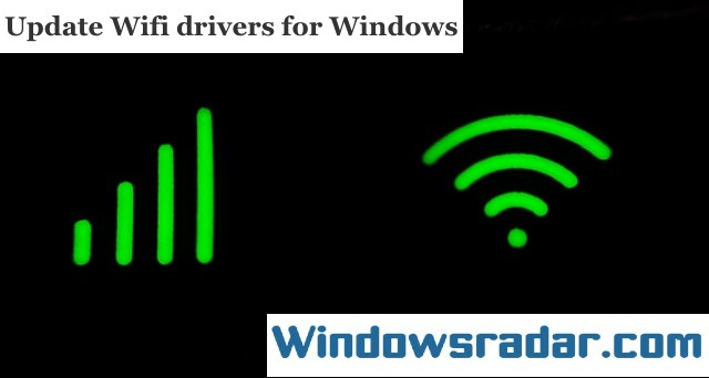 Update Wifi drivers for Windows 10