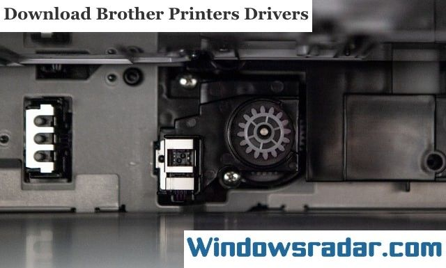 Download Brother Printers Drivers for Windows 10