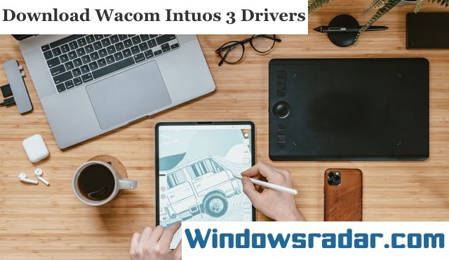 Wacom Intuos 3 Drivers Download in Windows 10