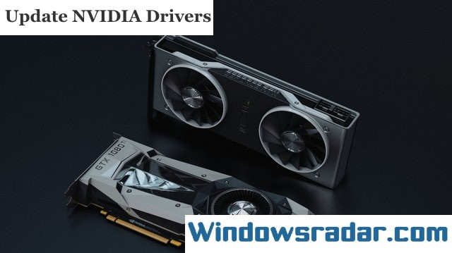 Update NVIDIA Drivers for Windows 10