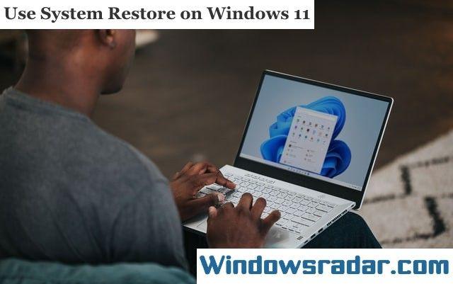 Use System Restore On Windows 11